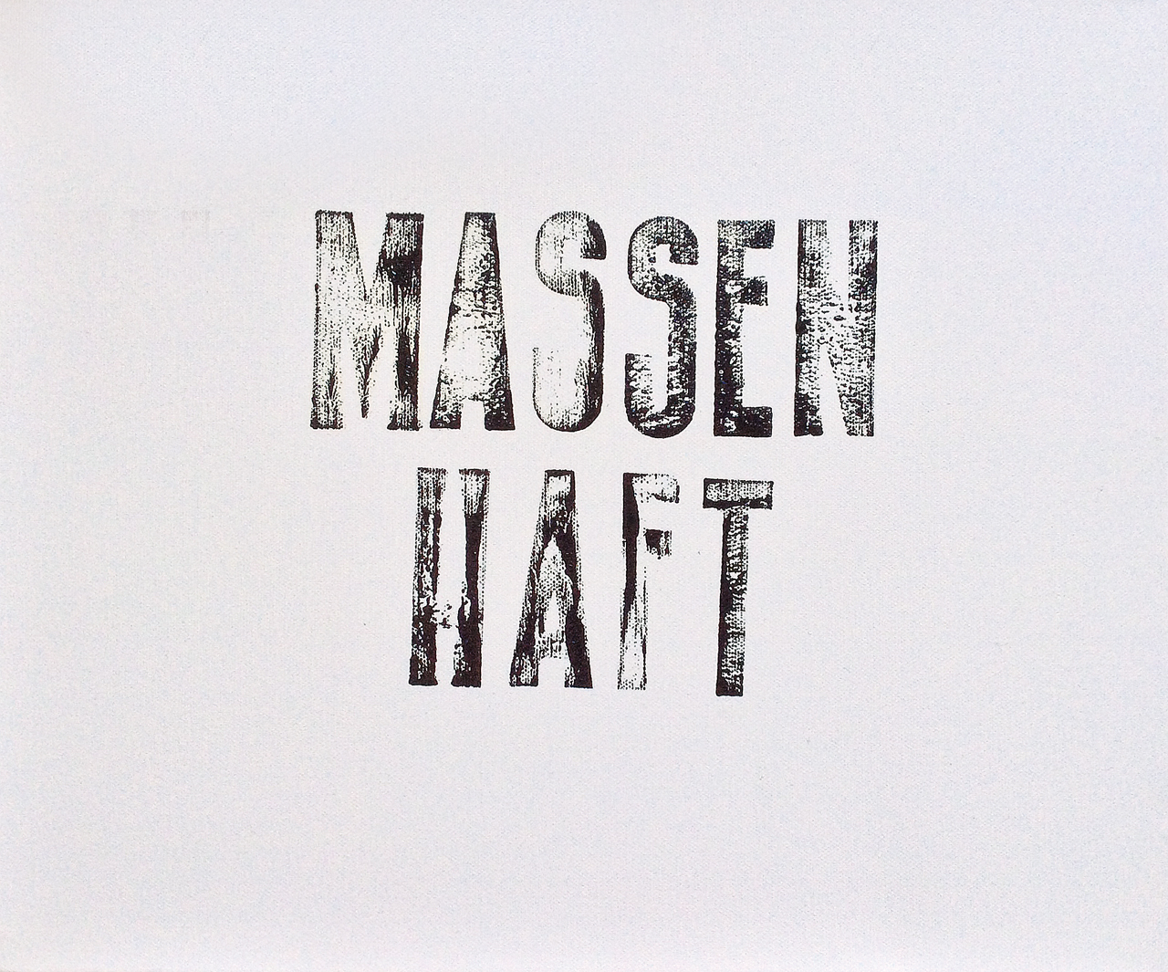 Massenhaft.